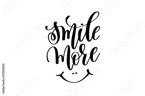 smile more - hand lettering inscription Plakat