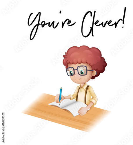 Fotobehang Kids Phrase you are clever with boy doing homework