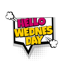 Lettering week day wednesday. Comics book balloon. Bubble icon speech phrase. Cartoon explosion font label tag expression. Comic text sound effects. Sounds vector illustration.