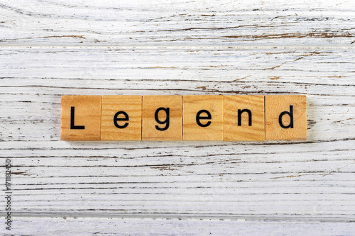 legend word made with wooden blocks concept Poster