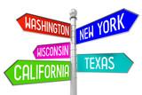3D signpost - USA states (Washington, New York, Wisconsin, Texas, California).