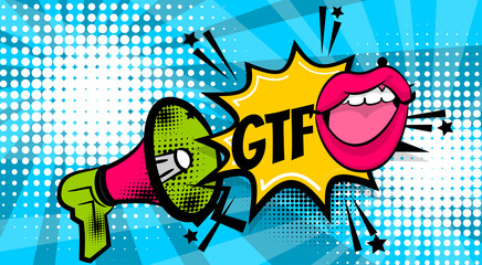 GTFO pop art megaphone pink woman sexy lips, wow star. Comics book balloon. Bubble speech phrase. Cartoon girl lipstick font label tag expression. Comic text sound effects. Vector illustration.