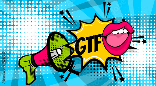 GTFO pop art megaphone pink woman sexy lips, wow star. Comics book balloon. Bubble speech phrase. Cartoon girl lipstick font label tag expression. Comic text sound effects. Vector illustration.