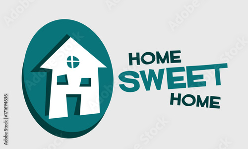 Staande foto Positive Typography Home Sweet Home (Vector Illustration Design)