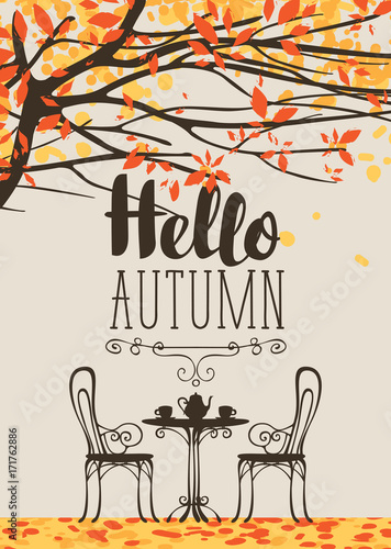 Papiers peints Blanc Vector landscape in retro style on the autumn theme with the inscription Hello autumn, with furniture of street cafe, two cups and teapot
