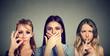 Leinwandbild Motiv Keep a secret be quiet concept. Three secretive young women keeping mouth shut.