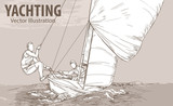 Hand sketch of people on sailing boat on the sea. Vector sport illustration. Graphic silhouette of yacht on background design. Active people. Extreme. Lifestyle. Traveling. - 172368606