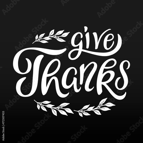 Give Thanks lettering. Card template. Thanksgiving greeting. Blak ...