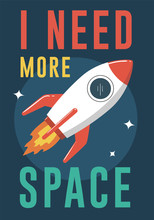 Rocket Illustration I Need More Space Sticker
