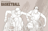 Hand drawn illustration. Wheelchair Basketball. Vector sketch sport. Graphic silhouette of disabled athletes with a ball. Active people. Recreation lifestyle. Handicapped people. - 173492291