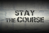 stay the course gr - 173639680