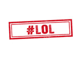 LOL red stamp seal text message on white background