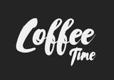 Coffee time, text design. Brush calligraphy, modern typography poster. Vectro stock. Coffee time, text design. Brush calligraphy, modern typography poster. Vectro stock.