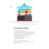 Front View of the Cargo Container Ship and text, Industrial Marine Vessel with Containers on a Board, International Freight Transportation, Poster Brochure Flyer Design, Vector Illustration - 175188442