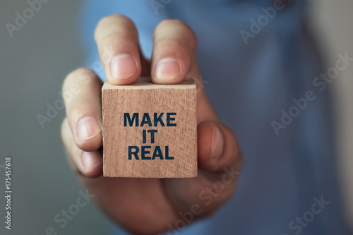 Make it real