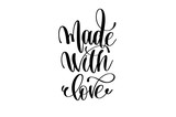 made with love - hand lettering inscription