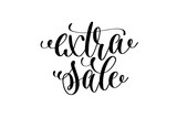 extra sale - hand lettering inscription - 175692025