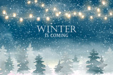 Fototapety Winter is coming. Christmas landscape with Falling Christmas snow, coniferous forest, light garlands. Holiday winter landscape. Snowfall background. Vector illustration