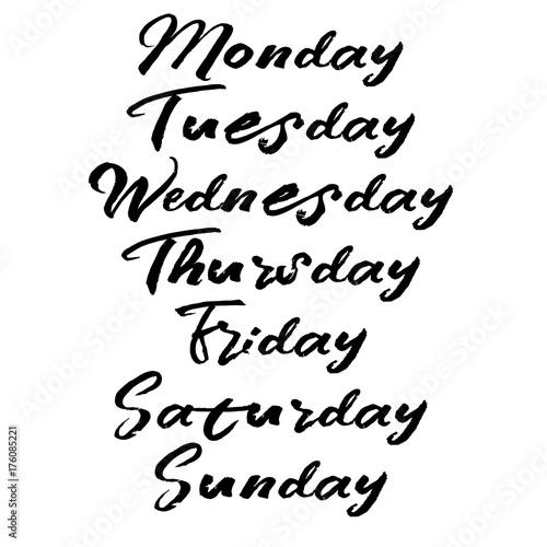 Fotobehang Positive Typography Handwritten week days. Modern brush calligraphy.