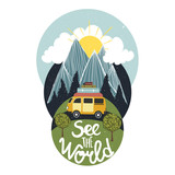 See the World. Vintage vector inspirational and motivational poster with quote. Car, road, mountains, sun, clouds and trees. - 177112479
