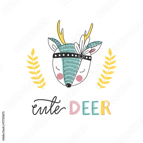 Print for nursery. Scandinavian style baby print. Hand drawn vector illustration with deer. Vector lettering.