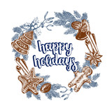 Christmas wreath with hand drawn elements - gingerbread and spices. Background with winter holiday decorations. Template for cards, invitations, posters. Vector illustration with brush lettering. - 177277005