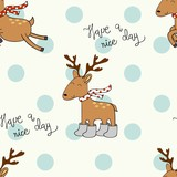 Vector seamless pattern with deers. Have a nice day.