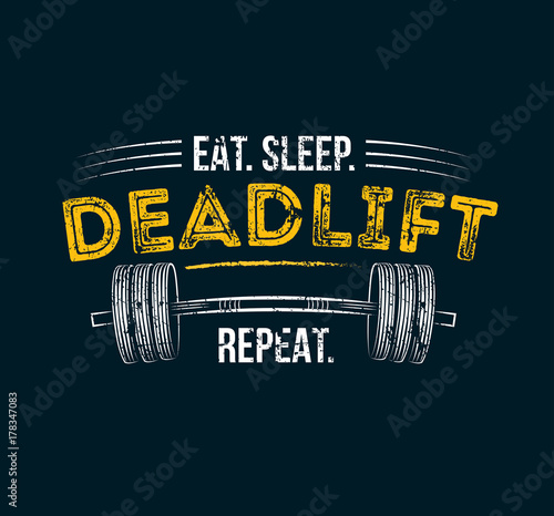 t sleep deadlift repeat Poster