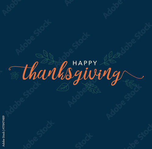Happy Thanksgiving Calligraphy Text with Illustrated Leaves Over Dark Blue Background, Vector Typography