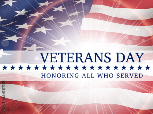 Veterans Day, honoring all who served - poster with the flag of the United States of America