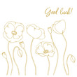 gold contour poppy flowers card and word good luck