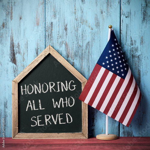 text honoring all who served and american flag Poster
