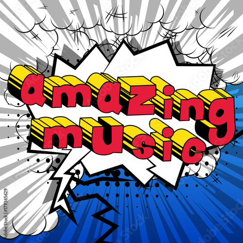 Fotobehang Pop Art Amazing Music - Comic book style word on abstract background.