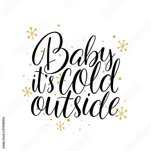 Plakát Baby, it's cold outside