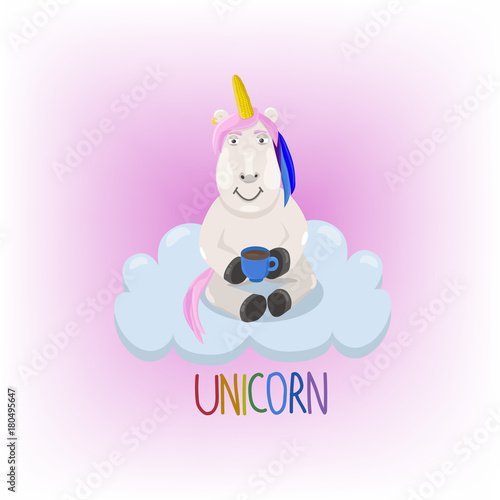 Poster Unicorn sitting on the cloud among pink mist. Magic creature with colored hair drinks coffee sitting on the cloud.