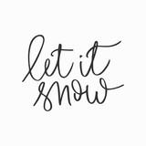 Let it snow hand written inscription - 180542272