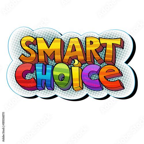 Fotobehang Pop Art Smart Choice sticker