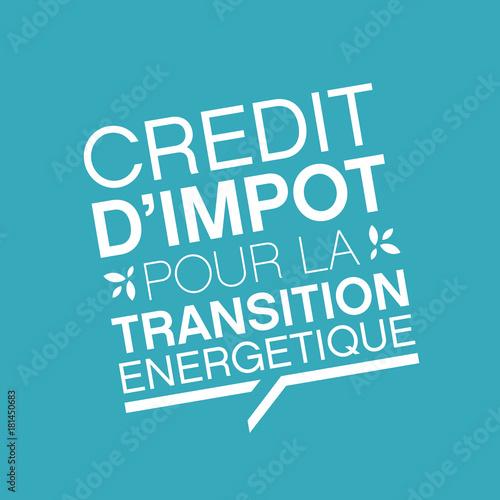 crédit d'impot pour la transition énergiétique