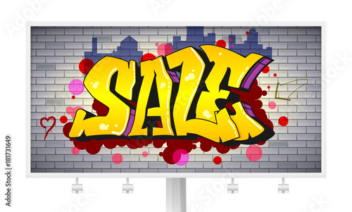 Foto op Aluminium Graffiti Sale, lettering in hip-hop, graffiti style. Urban ad horizontal billboard. Street art on the brick wall. Advertising poster about discounts. Stylish design of banner with your offer. 3D illustration.