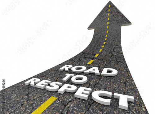 Road to Respect Reputation Good Esteem Treatment Words 3d Illustration
