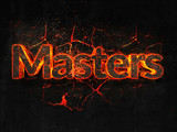 Masters Fire text flame burning hot lava explosion background. - 182975677
