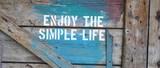 Enjoy the simple life - 183241890