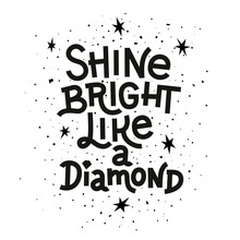 Inspiration Quote Shine Bright Like A Diamond Lettering Inspirational Poster Sticker