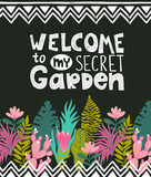 Succulents  and tropical flowers vector card. Botanical poster with stylish handwritten lettering - WELCOME to my secret garden.  - 184533094