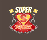 Super Mom illustrated vector badge