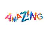Amazing. Iinscription of splash paint letters - 184793678