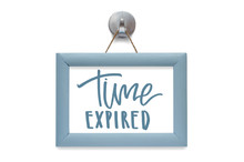 Time Expired Modern Calligraphy Motivational Quote Blue Photo Frame Sticker