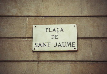 Sign Plaza de Sant Jaume in Barcelona