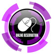 Online reservation pink violet modern design vector web and smartphone icon. Round button in eps 10 isolated on white background.