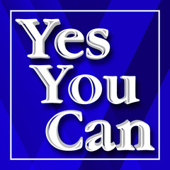 Stock Illustration - Yes You Can, Abstract Decorative Blue Background.